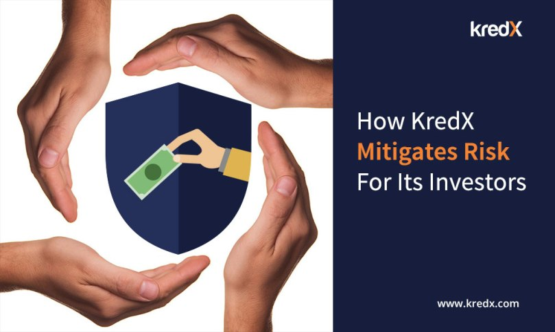 How KredX Mitigates Risk For Its Investors