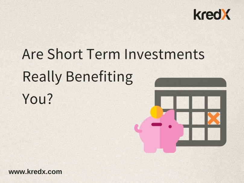 Are Short Term Investments Really Benefiting You?